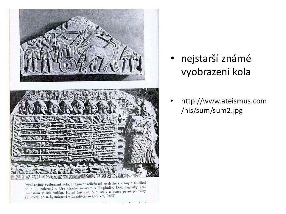 nejstarší známé vyobrazení kola http://www.ateismus.com /his/sum/sum2.jpg