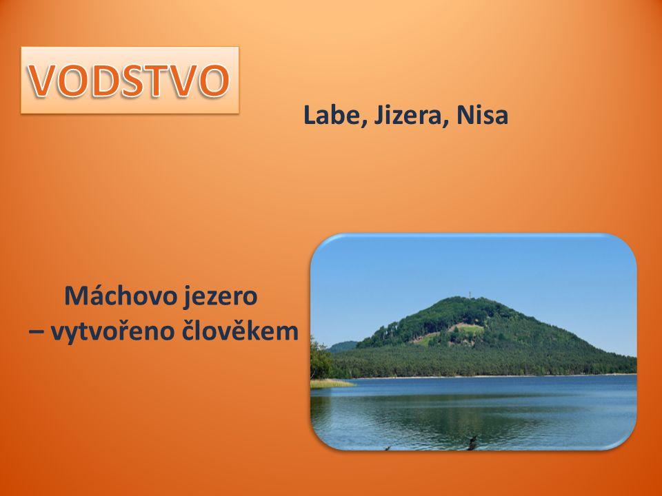 Labe, Jizera, Nisa, Máchovo jezero – vytvořeno člověkem