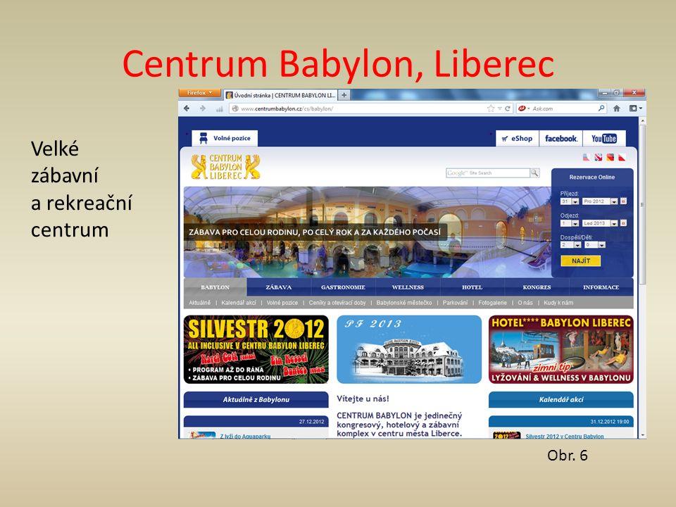 Centrum Babylon, Liberec Velké zábavní a rekreační centrum Obr. 6
