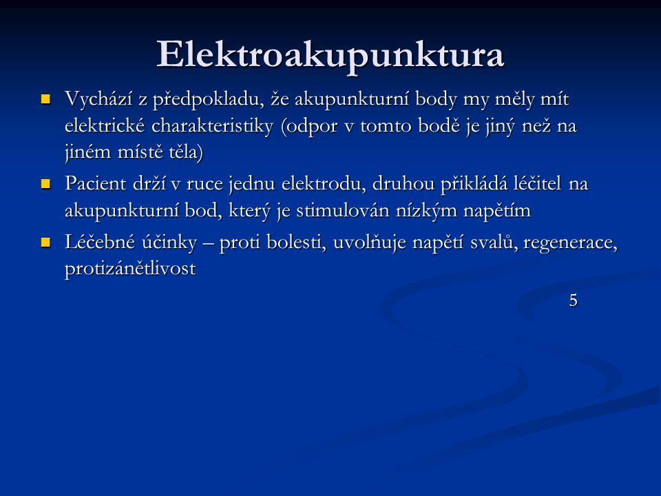 Elektroakupunktura Vychází z předpokladu, že akupunkturní body my měly mít elektrické charakteristiky (odpor v tomto bodě je jiný než na jiném místě t