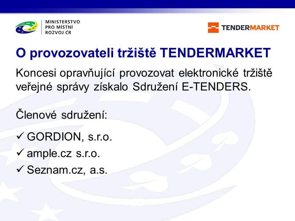 Koncesi opravňující provozovat elektronické tržiště veřejné správy získalo Sdružení E-TENDERS. Členové sdružení: GORDION, s.r.o. ample.cz s.r.o. Sezna
