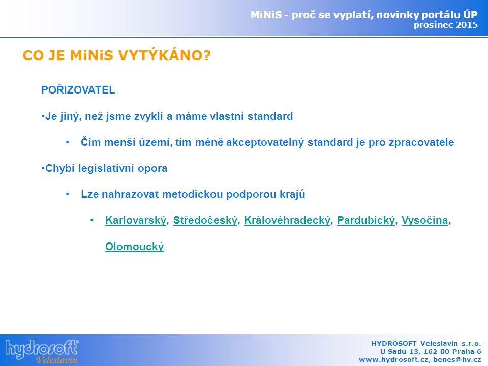 Standardů je XMiNiS je jeden a Různýchje otevřený MiNiS - proč se vyplatí, novinky portálu ÚP prosinec 2015 HYDROSOFT Veleslavín s.r.o.