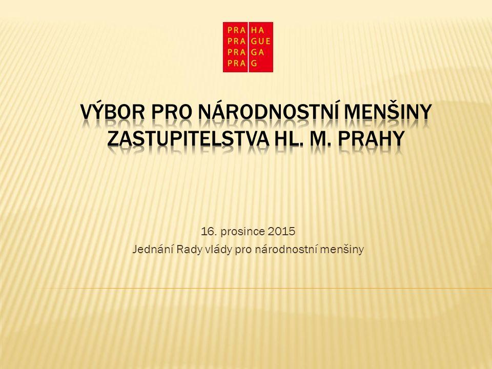 16. prosince 2015 Jednání Rady vlády pro národnostní menšiny