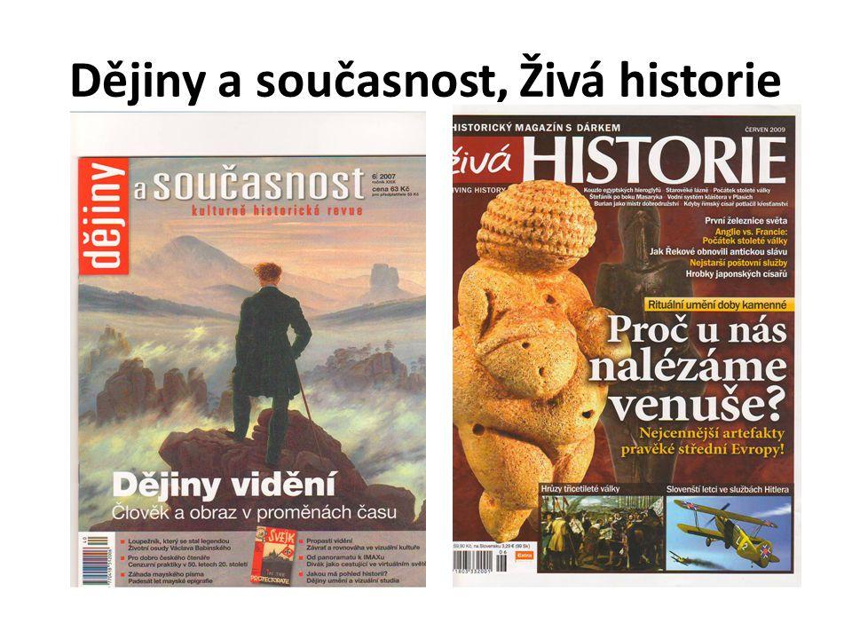 Dějiny a současnost, Živá historie