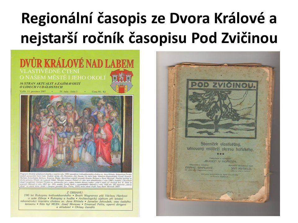 Regionální časopis ze Dvora Králové a nejstarší ročník časopisu Pod Zvičinou