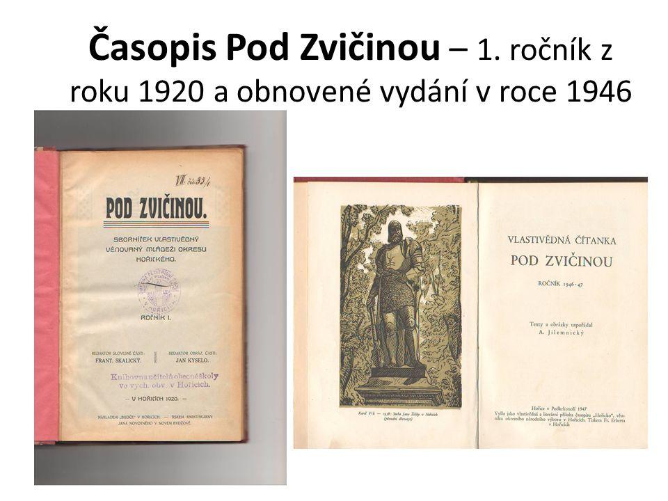 Časopis Pod Zvičinou – 1. ročník z roku 1920 a obnovené vydání v roce 1946