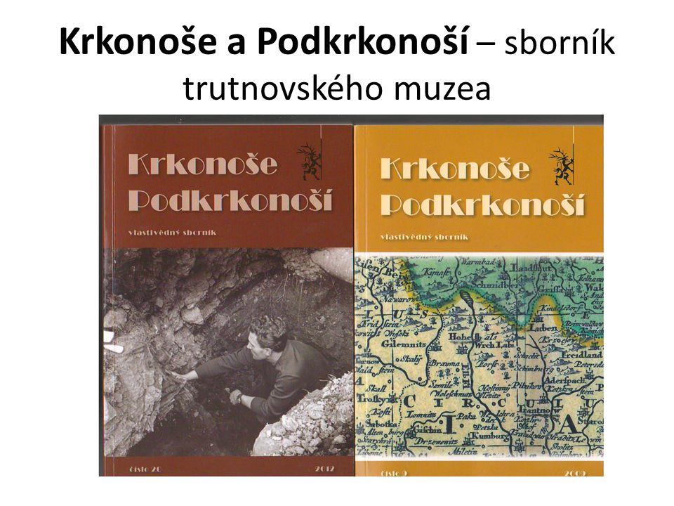 Krkonoše a Podkrkonoší – sborník trutnovského muzea