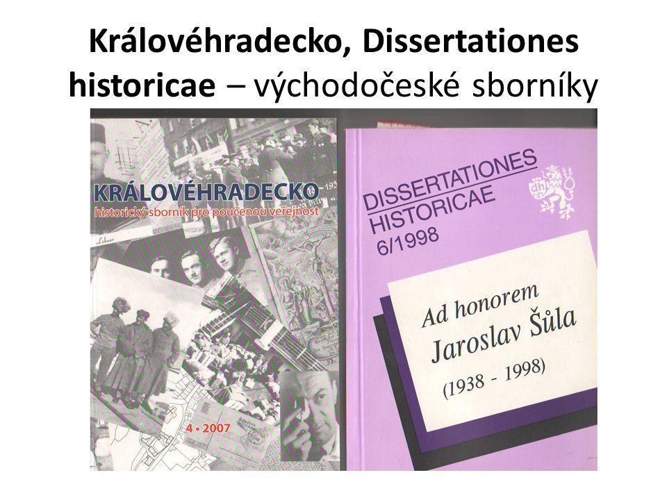 Královéhradecko, Dissertationes historicae – východočeské sborníky