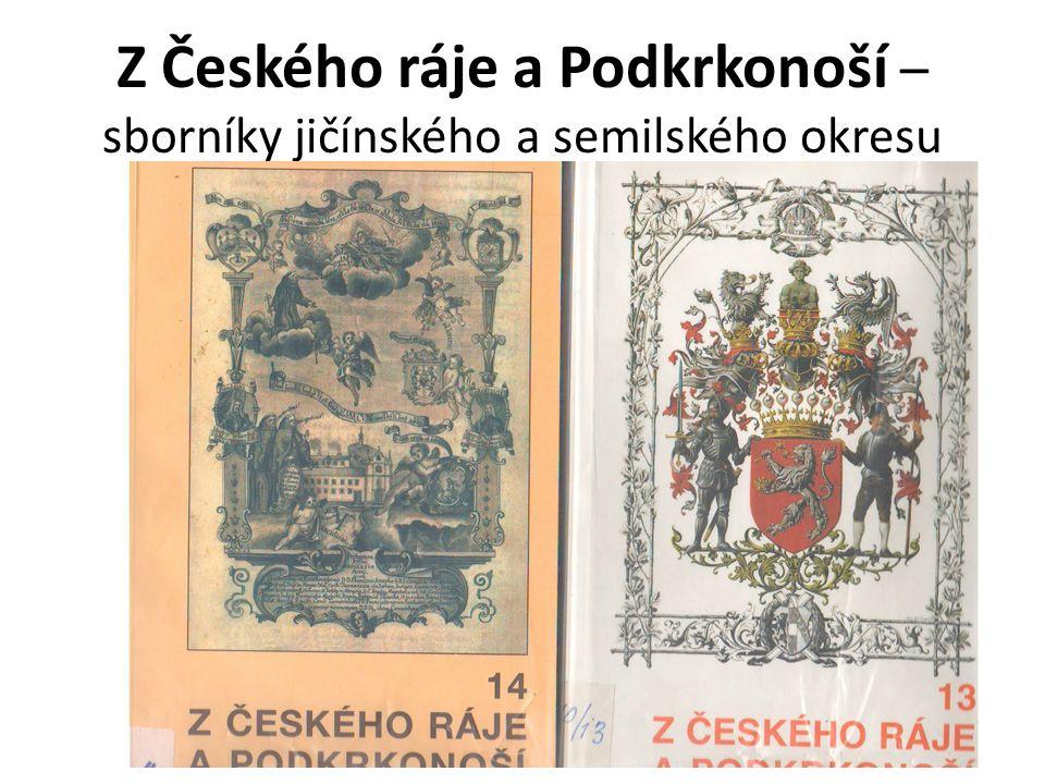 Z Českého ráje a Podkrkonoší – sborníky jičínského a semilského okresu