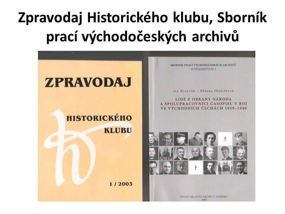 Zpravodaj Historického klubu, Sborník prací východočeských archivů