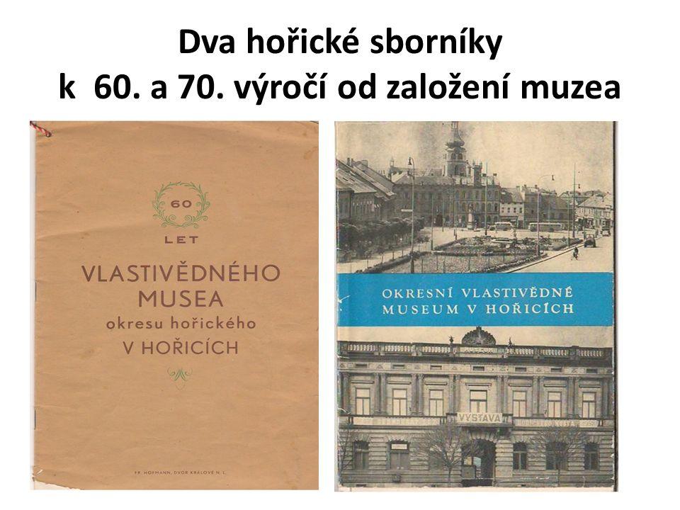 Dva hořické sborníky k 60. a 70. výročí od založení muzea
