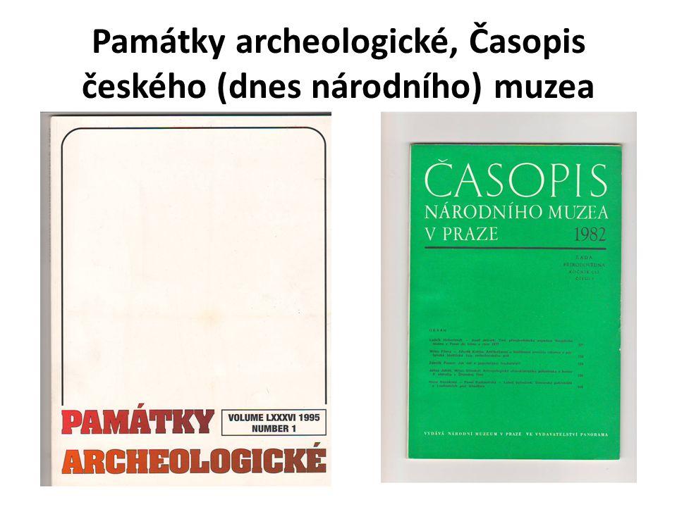 Památky archeologické, Časopis českého (dnes národního) muzea