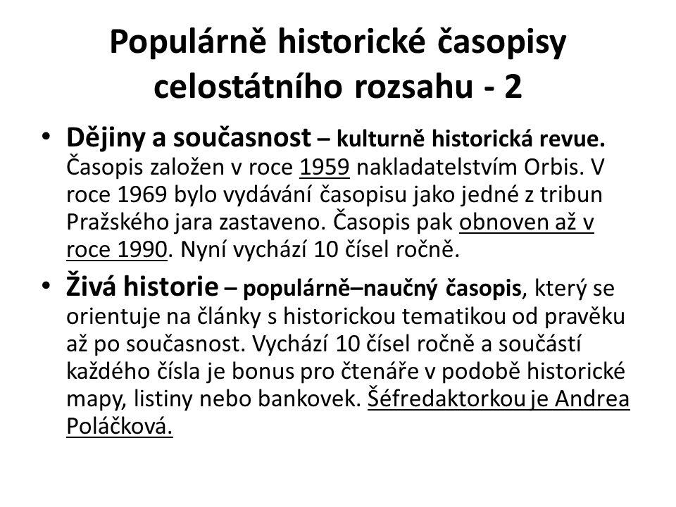 Populárně historické časopisy celostátního rozsahu - 2 Dějiny a současnost – kulturně historická revue.
