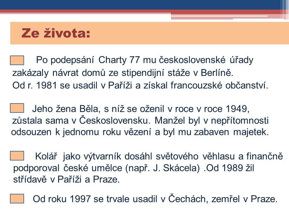 Ze života: Po podepsání Charty 77 mu československé úřady zakázaly návrat domů ze stipendijní stáže v Berlíně. Od r. 1981 se usadil v Paříži a získal