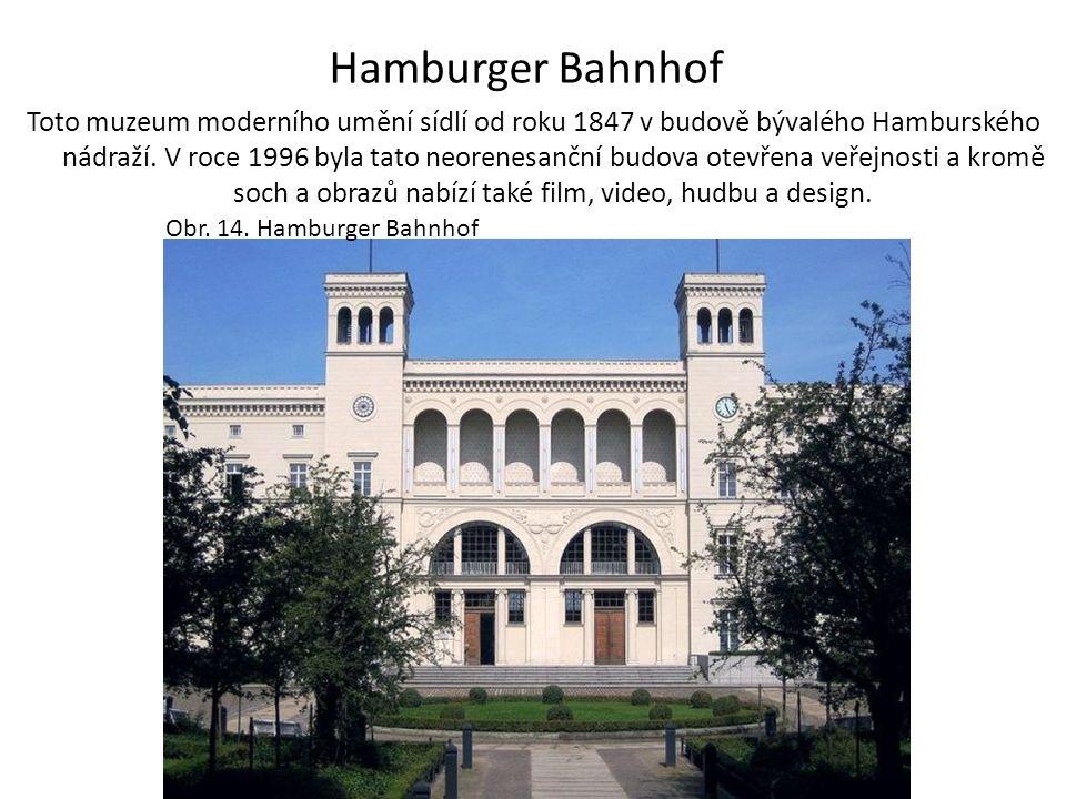 Hamburger Bahnhof Toto muzeum moderního umění sídlí od roku 1847 v budově bývalého Hamburského nádraží. V roce 1996 byla tato neorenesanční budova ote
