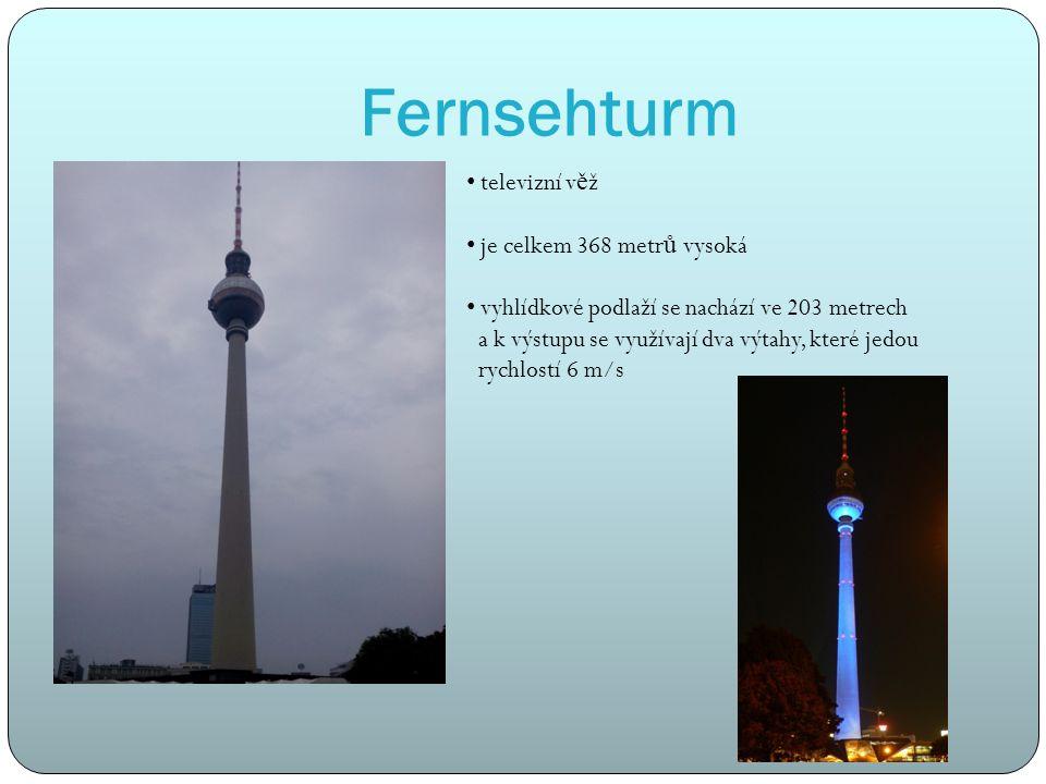 Fernsehturm televizní v ě ž je celkem 368 metr ů vysoká vyhlídkové podlaží se nachází ve 203 metrech a k výstupu se využívají dva výtahy, které jedou rychlostí 6 m/s