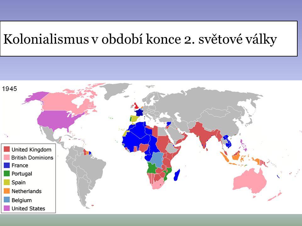 Doznívání kolonizace a dekolonizace světa Po 2.