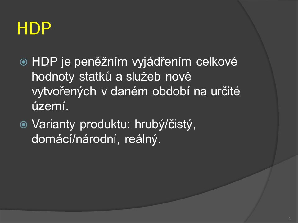  HDP v letech 2003 – 2005  Zvýšený růst HDP  Rok 2003 – 2004 – růst domácí spotřeby a investic.