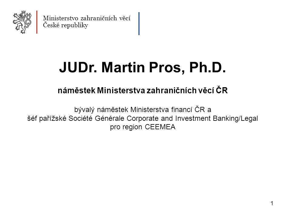 1 Ministerstvo zahraničních věcí České republiky JUDr.