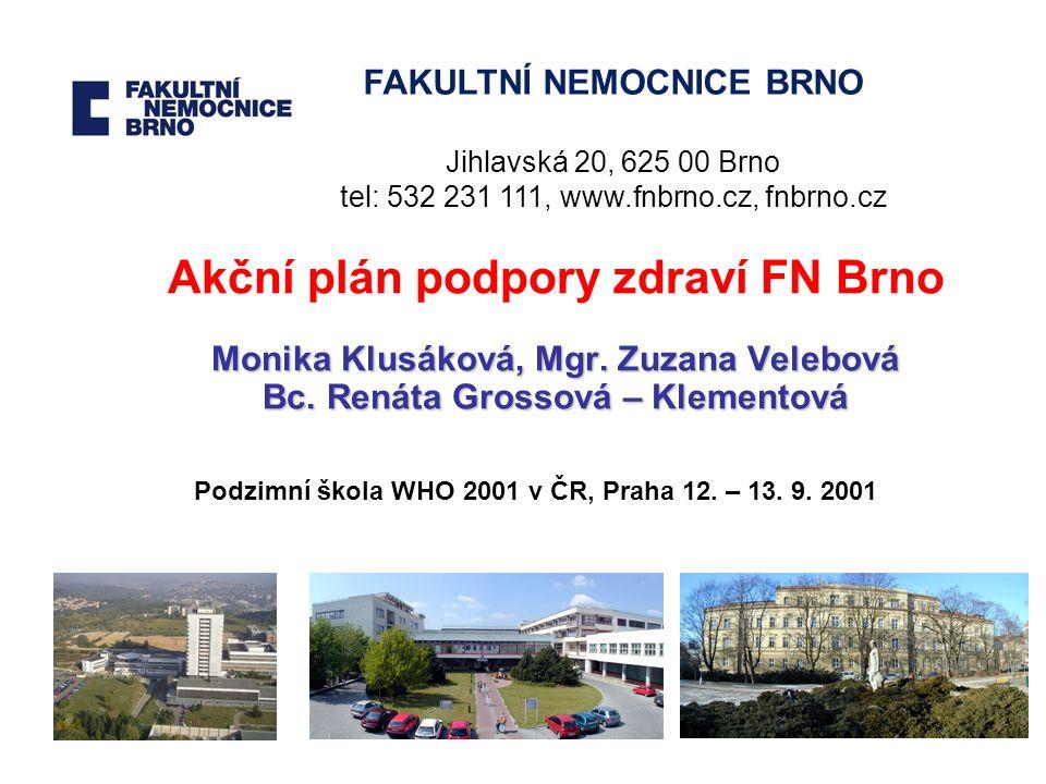 Základní údaje o FN Brno Fakultní nemocnice Brno poskytuje specializovanou, vysoce specializovanou a superspecializovanou péči pacientům všech věkových kategorií a všech diagnóz.