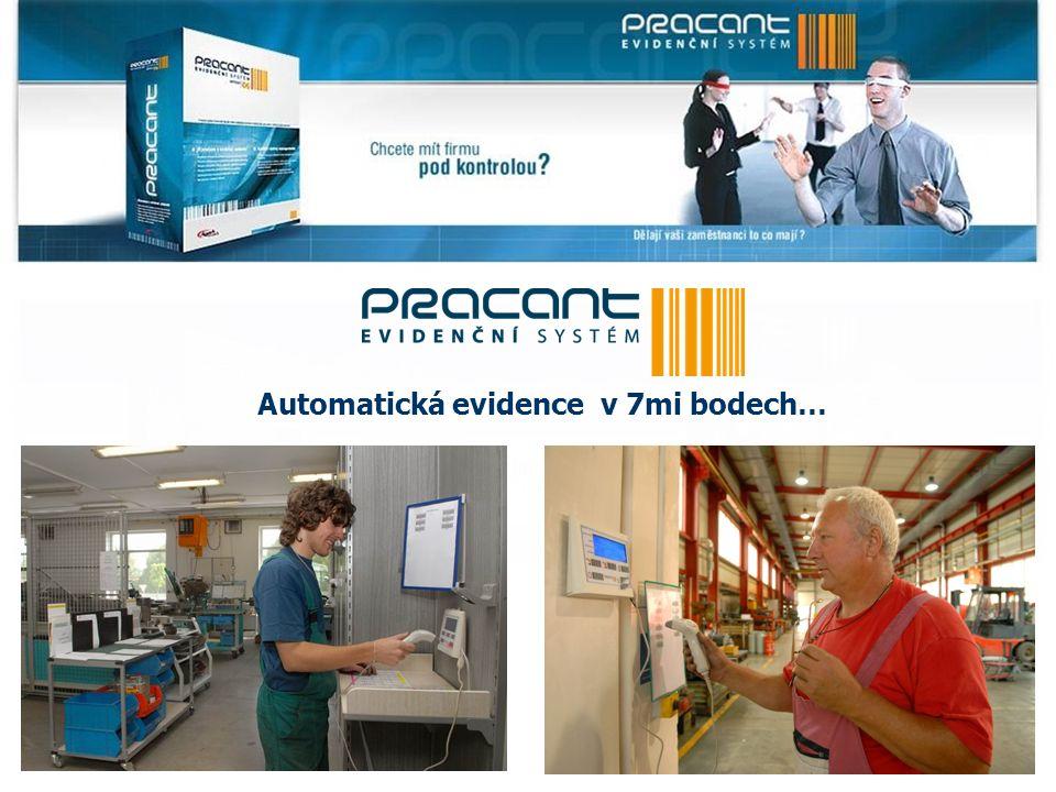 Automatická evidence v 7mi bodech…
