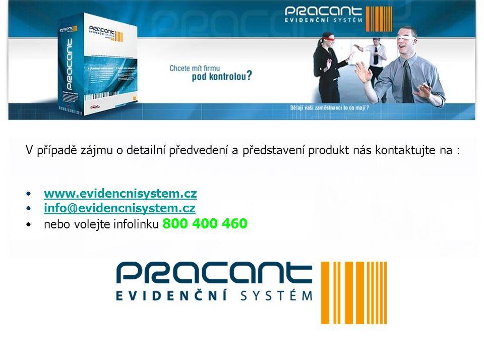 V případě zájmu o detailní předvedení a představení produkt nás kontaktujte na : www.evidencnisystem.cz info@evidencnisystem.cz nebo volejte infolinku 800 400 460