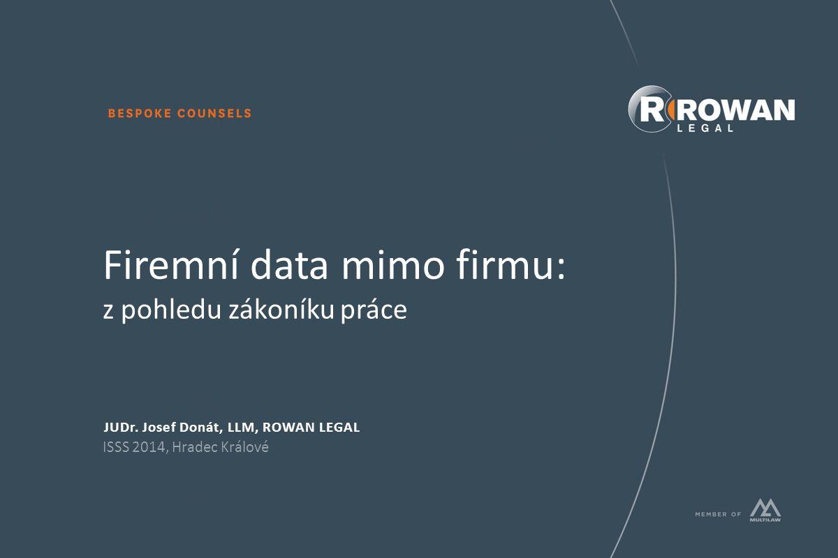 Firemní data mimo firmu: z pohledu zákoníku práce JUDr.