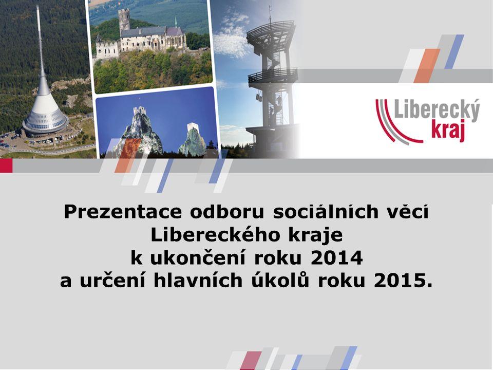 Prezentace odboru sociálních věcí Libereckého kraje k ukončení roku 2014 a určení hlavních úkolů roku 2015.