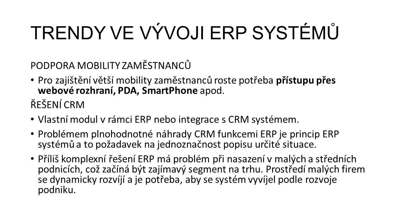 VÝZNAMNÍ VÝROBCI ERP Microsoft Dynamics NAV Produkt je součástí řady Microsoft Dynamics, která pomáhá firmám s účetnictvím a ekonomikou, řízením vztahů se zákazníky, dodavateli, provozní analytikou a e-komercí.