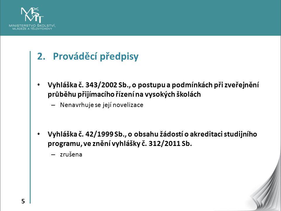 5 2.Prováděcí předpisy Vyhláška č.