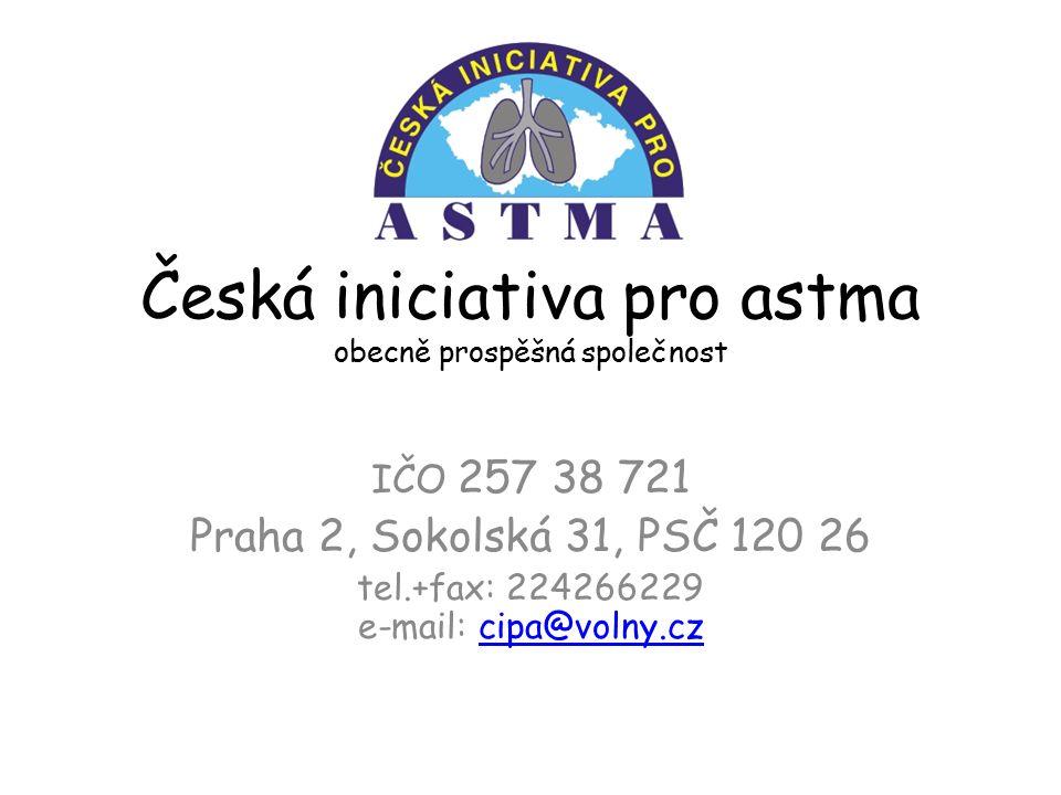 Česká iniciativa pro astma obecně prospěšná společnost IČO 257 38 721 Praha 2, Sokolská 31, PSČ 120 26 tel.+fax: 224266229 e-mail: cipa@volny.czcipa@volny.cz
