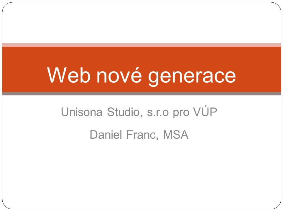 Unisona Studio, s.r.o pro VÚP Daniel Franc, MSA Web nové generace