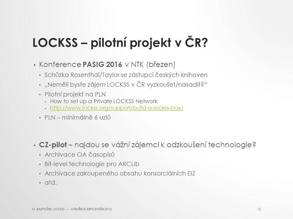 LOCKSS – pilotní projekt v ČR.