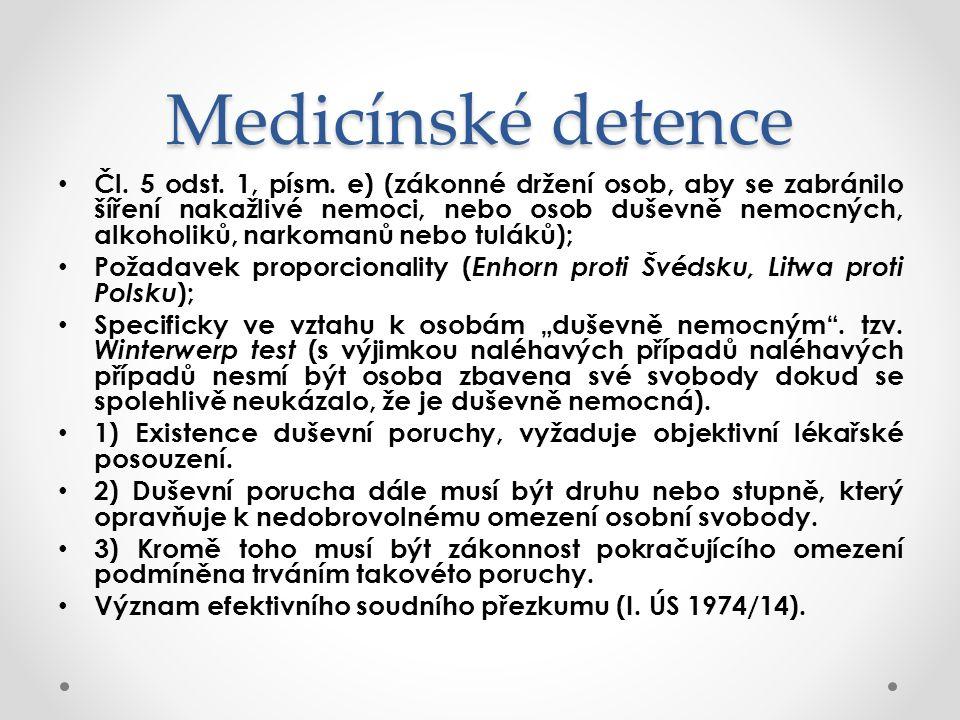Medicínské detence Čl.5 odst. 1, písm.