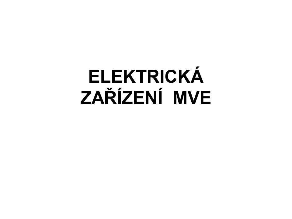 Elektrické zařízení MVE a její připojení do sítě Generátor a jeho vývody Rozvodna generátorových vývodů Blokový transformátor a jeho vývody Venkovní rozvodna