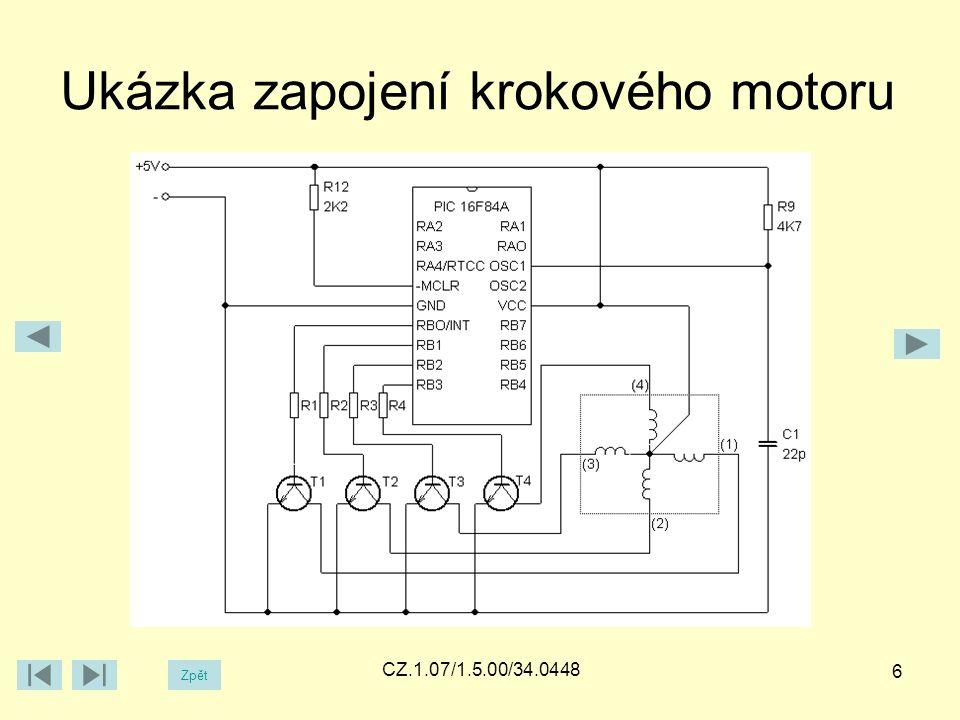 Ukázka zapojení krokového motoru Zpět CZ.1.07/1.5.00/34.0448 6