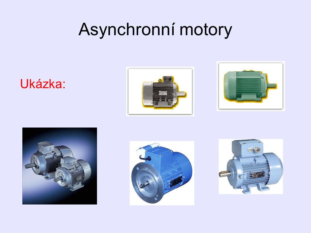 Asynchronní motory Ukázka: