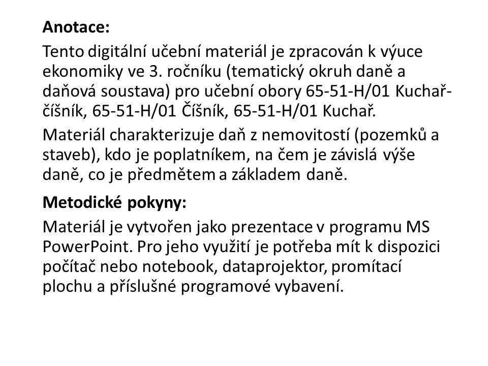 Anotace: Tento digitální učební materiál je zpracován k výuce ekonomiky ve 3.