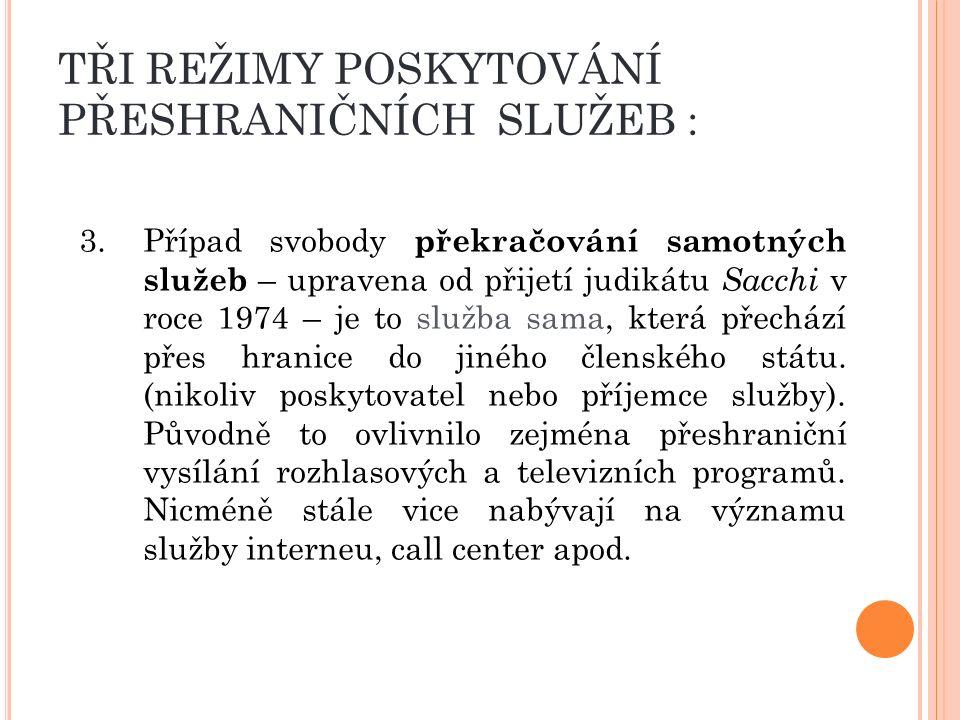 O MEZENÍ POHYBU KAPITÁLU A PLATEB ( ČL.57 ODST.