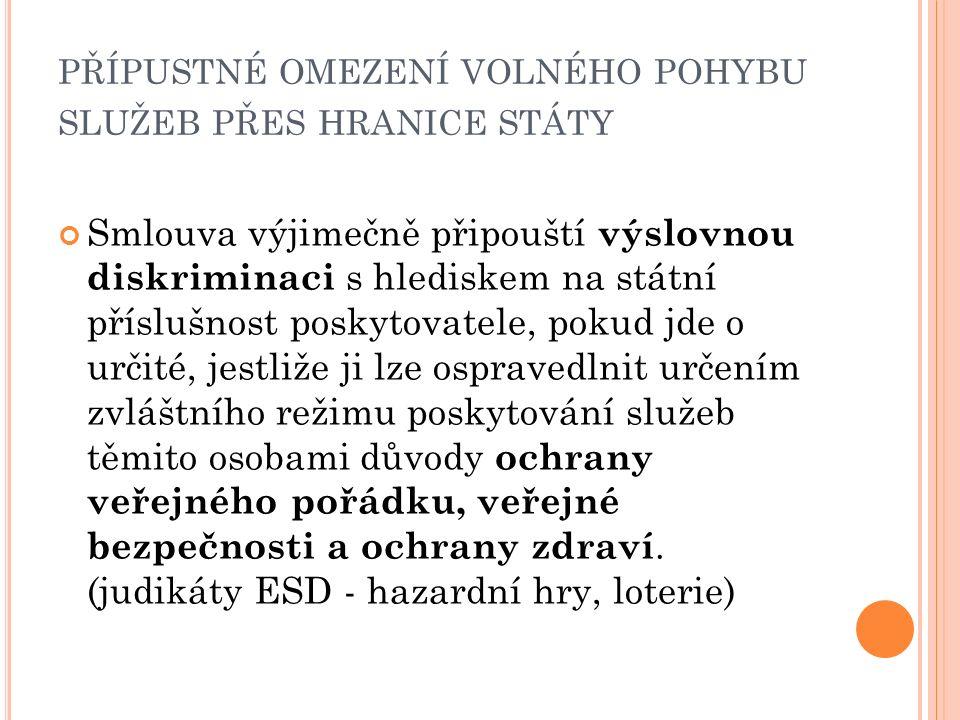 O MEZENÍ POHYBU KAPITÁLU A PLATEB ( ČL.58 ODST. 1 SFEU) čl.