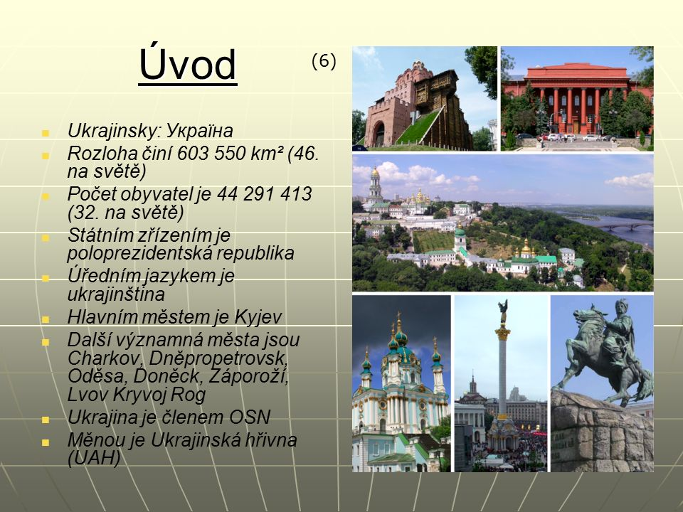 Úvod Ukrajinsky: Україна Rozloha činí 603 550 km² (46.