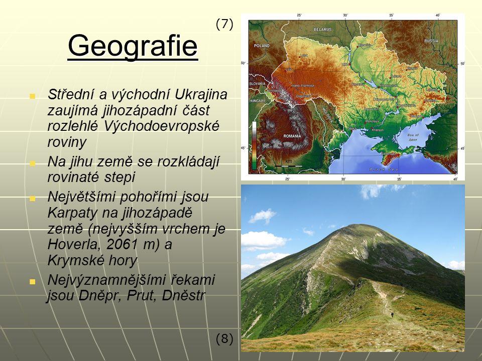 Geografie Střední a východní Ukrajina zaujímá jihozápadní část rozlehlé Východoevropské roviny Na jihu země se rozkládají rovinaté stepi Největšími pohořími jsou Karpaty na jihozápadě země (nejvyšším vrchem je Hoverla, 2061 m) a Krymské hory Nejvýznamnějšími řekami jsou Dněpr, Prut, Dněstr (7) (8)