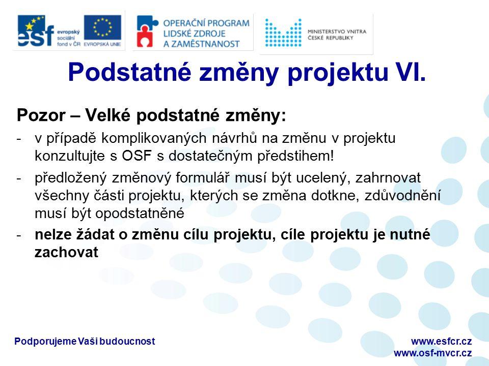 Podstatné změny projektu VI.
