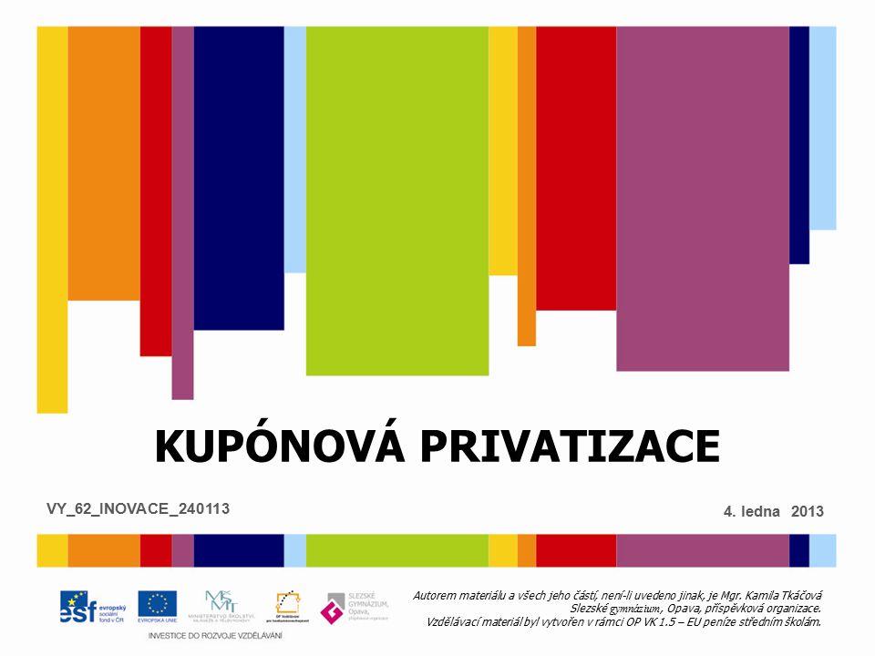 Postup privatizace u státních podniků vybrané pro privatizaci byly vypracovány privatizační projekty - vedením podniků nebo zájemci o koupiprivatizační projekty vybíralo a schvalovalo Ministerstvo privatizaceMinisterstvo privatizace