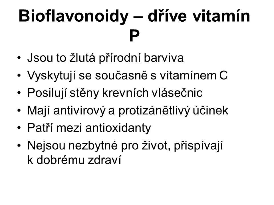 Jsou to žlutá přírodní barviva Vyskytují se současně s vitamínem C Posilují stěny krevních vlásečnic Mají antivirový a protizánětlivý účinek Patří mez