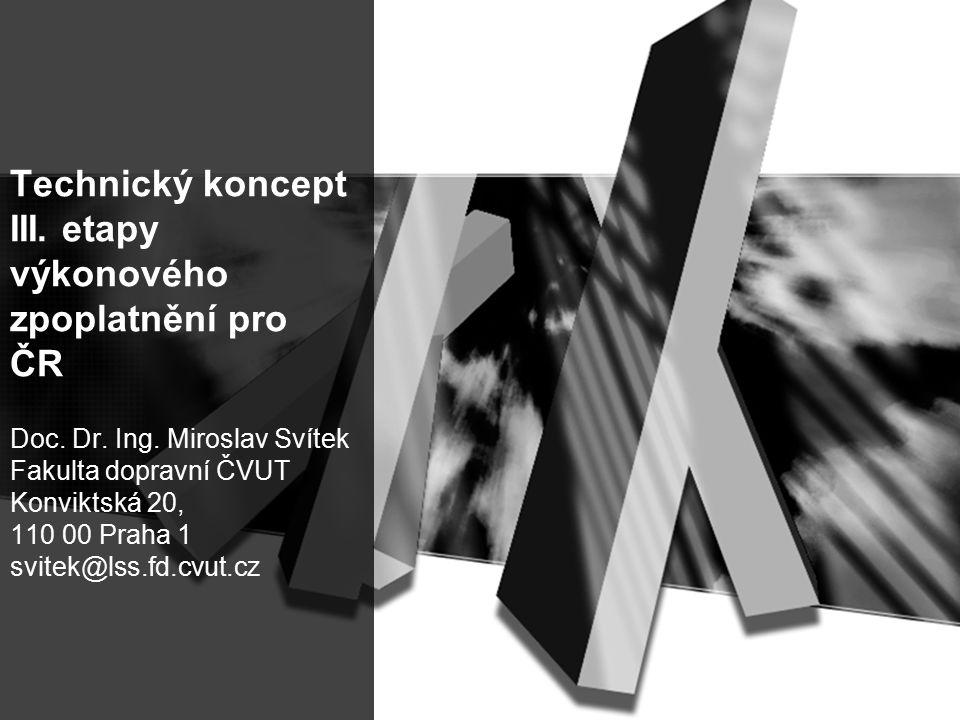 Technický koncept III. etapy výkonového zpoplatnění pro ČR Doc.