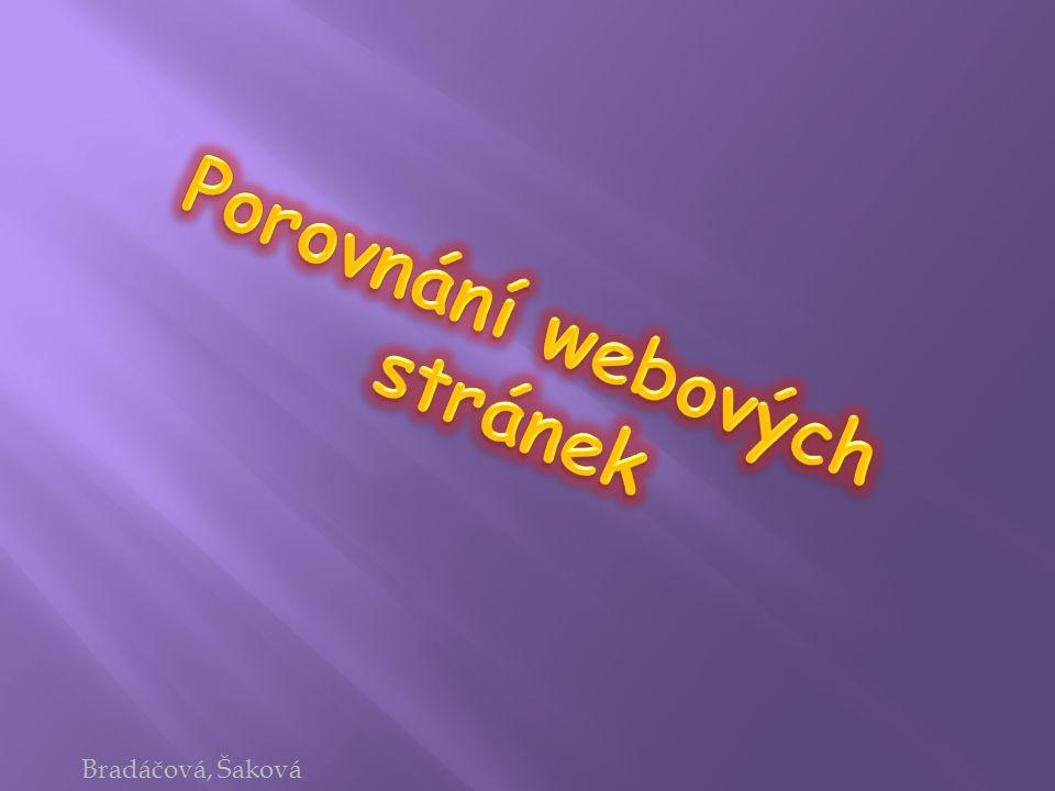 Bradáčová, Šaková
