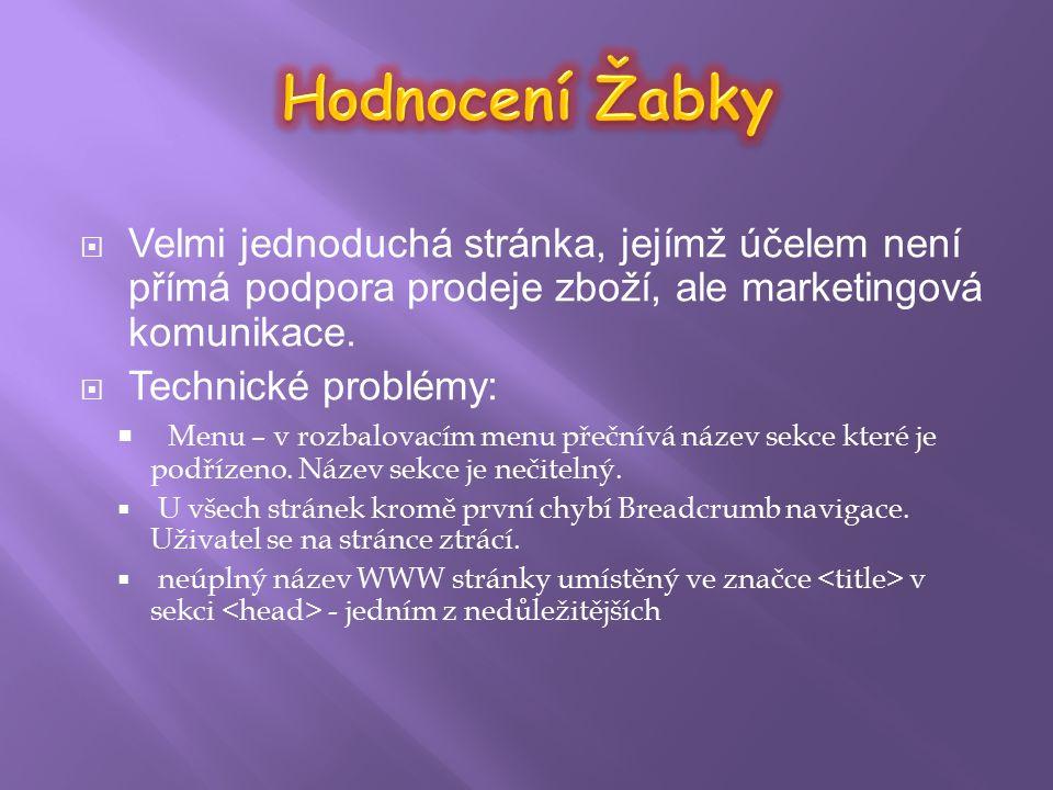  Porovnání Ž abky s Globusem:  Webové stránky obchodního řetězce Globus se nedají srovnat s webovými stránkami www.izabka.cz z hlediska funkčnosti i desingu a přívětivosti pro uživatele.