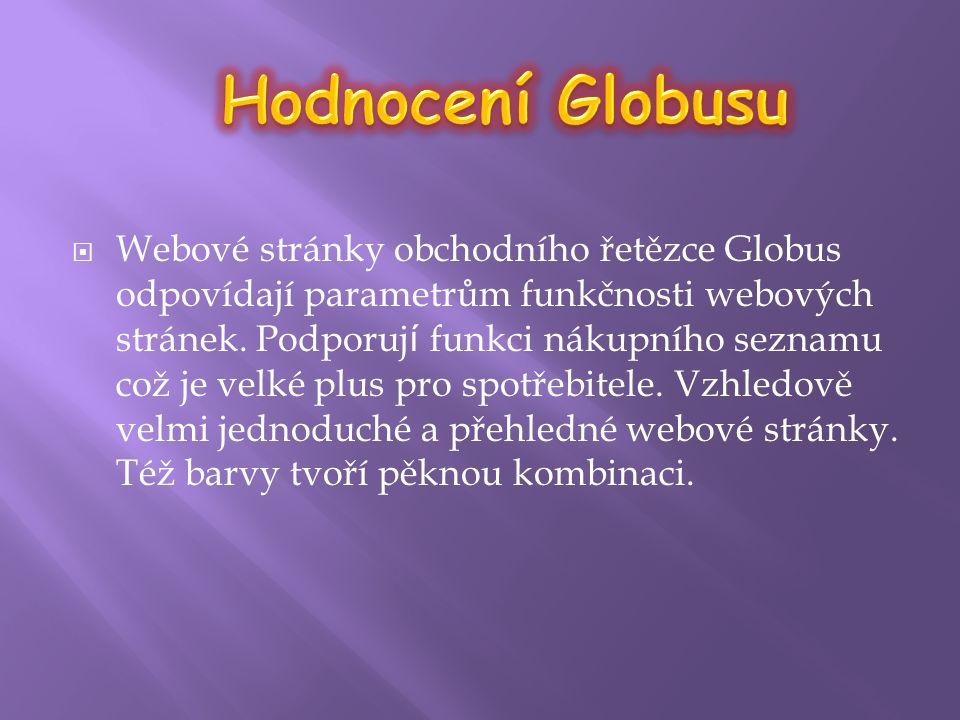  Webové stránky obchodního řetězce Globus odpovídají parametrům funkčnosti webových stránek.