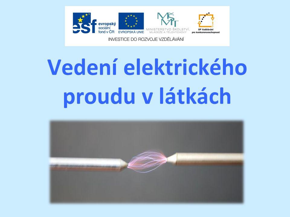 Vedení elektrického proudu v látkách
